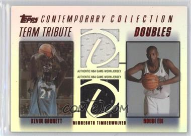 2003-04 Topps Contemporary Collection - Team Tribute Doubles Relics - Red #TTD-GE - Kevin Garnett, Ndudi Ebi /50