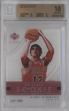2003-04 UD Glass - [Base] #95 - Kirk Hinrich /250 [BGS 10]