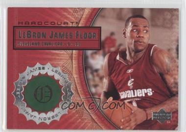 2003-04 Upper Deck Hardcourt - Lebron James Floor #LB5 - Lebron James