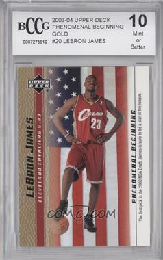 2003-04 Upper Deck Lebron James Phenomenal Beginning - Box Set [Base] - Gold #20 - Lebron James [ENCASED]