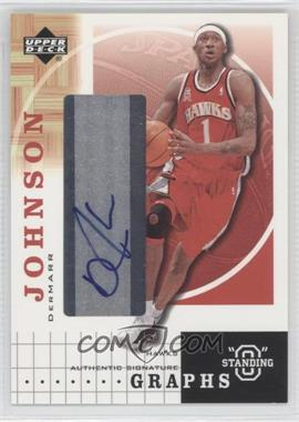 "2003-04 Upper Deck Standing ""O"" - Graphs - [Autographed] #DJ - DerMarr Johnson"