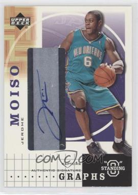 "2003-04 Upper Deck Standing ""O"" - Graphs - [Autographed] #JM - Jerome Moiso"