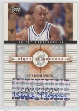 2003-04 Upper Deck UD Top Prospects - Signs of Success - [Autographed] #SS-KB - Keith Bogans