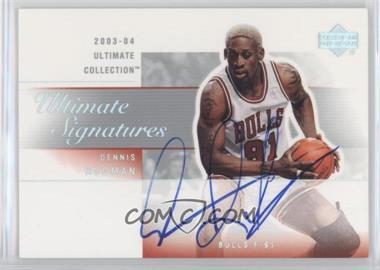 2003-04 Upper Deck Ultimate Collection - Ultimate Signatures #RO-A - Dennis Rodman