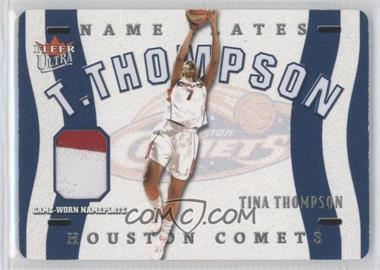 2003 Fleer Ultra WNBA - Name Plates #TT - Tina Thompson /50