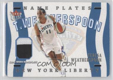 2003 Fleer Ultra WNBA - Name Plates #TW - Teresa Weatherspoon /50