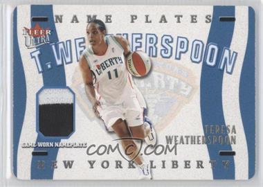 2003 Fleer Ultra WNBA - Name Plates #TW - Teresa Weatherspoon /50