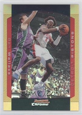 2004-05 Bowman Draft Picks & Prospects - Chrome - Gold Refractor #103 - Ben Wallace /50