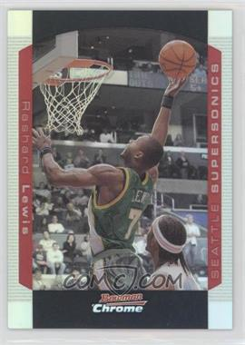 2004-05 Bowman Draft Picks & Prospects - Chrome - Refractor #89 - Rashard Lewis /300