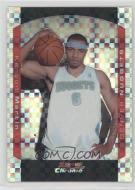 2004-05 Bowman Draft Picks & Prospects - Chrome - X-Fractor #18 - Kenyon Martin /150