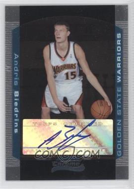2004-05 Bowman Draft Picks & Prospects - Chrome #147 - Andris Biedrins /250
