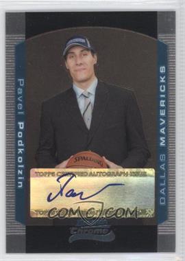 2004-05 Bowman Draft Picks & Prospects - Chrome #148 - Pavel Podkolzin /250