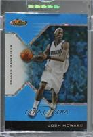 Josh Howard [Uncirculated] #/25