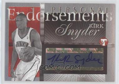 2004-05 Topps Pristine - Personal Endorsements #PE-KS - Kirk Snyder
