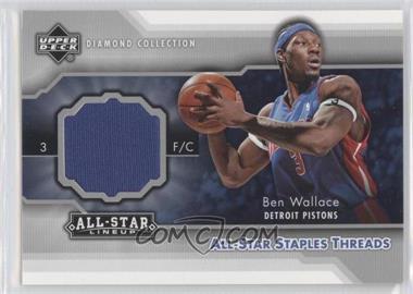 2004-05 Upper Deck All-Star Lineup - All-Star Staples Threads #STT-BW - Ben Wallace