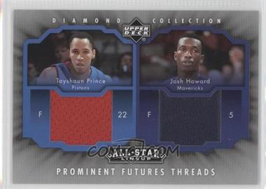 2004-05 Upper Deck All-Star Lineup - Prominent Futures Threads #PFT-PH - Tayshaun Prince, Josh Howard
