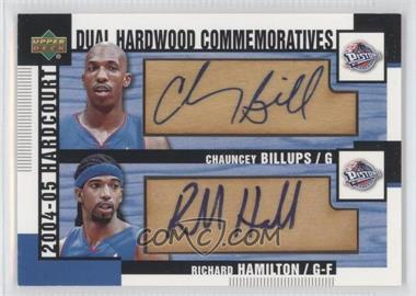 2004-05 Upper Deck Hardcourt - Dual Hardwood Commemoratives - [Autographed] #HC2-BH - Chauncey Billups, Richard Hamilton