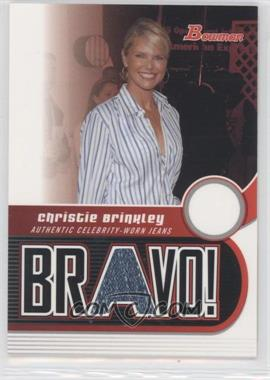 2005-06 Bowman Draft Picks & Prospects - Bravo! #BV-CB - Christie Brinkley