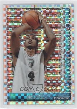 2005-06 Bowman Draft Picks & Stars - Chrome - X-Fractor #139 - Bracey Wright /150