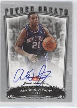 2005-06 Fleer Greats of the Game - [Base] #106 - Antoine Wright /99