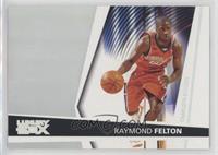 Raymond Felton #/999