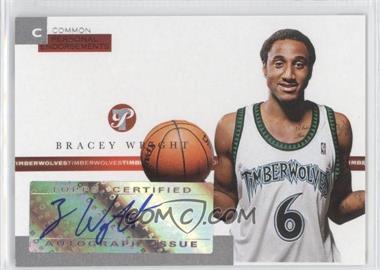2005-06 Topps Pristine - Personal Endorsements Autographs - [Autographed] #PEC-BW - Bracey Wright /215