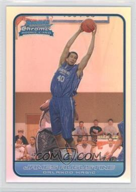 2006-07 Bowman Draft Picks & Stars - Chrome - Refractor #132 - James Augustine /249