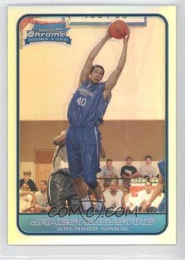2006-07 Bowman Draft Picks & Stars - Chrome - Refractor #132 - James Augustine /249