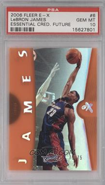 2006-07 Fleer EX - [Base] - Essential Credentials Future #6 - Lebron James /75 [PSA 10]
