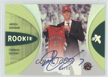 2006-07 Fleer EX - [Base] - Essential Credentials Now #80 - Andrea Bargnani /80