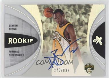 2006-07 Fleer EX - [Base] #54 - Denham Brown /899