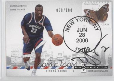 2006-07 Fleer Hot Prospects - Draft Day Postmarks #DD-DB - Denham Brown /100