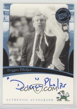 2006-07 Press Pass Legends - Autographs - [Autographed] #DIPH - Digger Phelps
