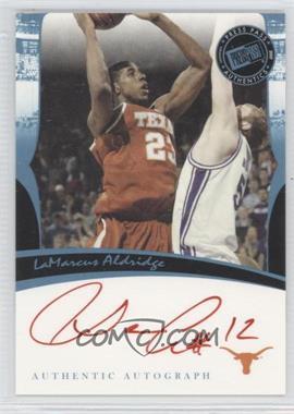 2006-07 Press Pass Legends - Autographs - [Autographed] #LAAL.1 - LaMarcus Aldridge (Red Ink)