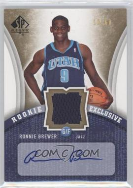 2006-07 SP Authentic - Rookie Exclusive - Jersey Autograph #RE-RO - Ronnie Brewer /60