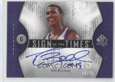 2006-07 SP Authentic - Sign of the Times Veterans #STV-RB - Raja Bell /75