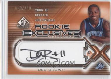2006-07 SP Game Used Edition - Rookie Exclusives Autographs #RE-DE - Dee Brown /100