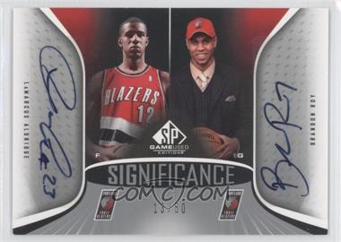 2006-07 SP Game Used Edition - SIGnificance Dual #SD-AR - LaMarcus Aldridge, Brandon Roy /50