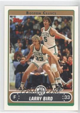 2006-07 Topps - [Base] #33.21 - Larry Bird (White Jersey Defending with Bill Walton)
