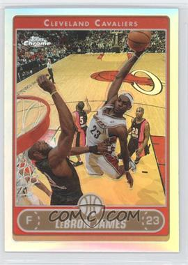 2006-07 Topps Chrome - [Base] - Refractor #67 - Lebron James