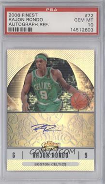 2006-07 Topps Finest - [Base] - Rookie Refractor Autograph [Autographed] #72 - Rajon Rondo [PSA10]