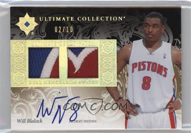 2006-07 Ultimate Collection - Ultimate Debut Patch - Autograph [Autographed] #UD-WB - Will Blalock /10