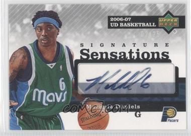 2006-07 Upper Deck - Signature Sensations #SS-MD - Marquis Daniels /25