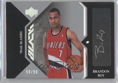2006-07 Upper Deck UD Black - Auto Rookies #AR-BR - Brandon Roy /99