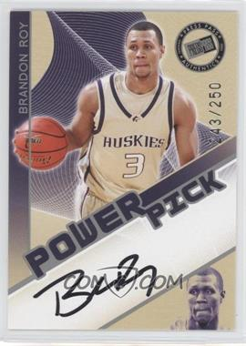 2006 Press Pass - Power Pick Autographs - [Autographed] #BRRO - Brandon Roy /250