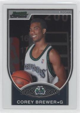 2007-08 Bowman Draft Picks & Stars - Chrome #115 - Corey Brewer /2999
