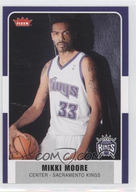 2007-08 Fleer - [Base] #125 - Mikki Moore
