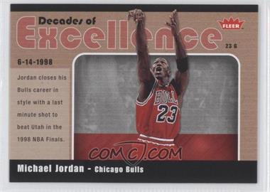 2007-08 Fleer - Decades of Excellence - Glossy #10 - Michael Jordan