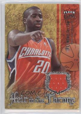 2007-08 Fleer Ultra - Heir to the Throne Jersey #HT-FE - Raymond Felton /199