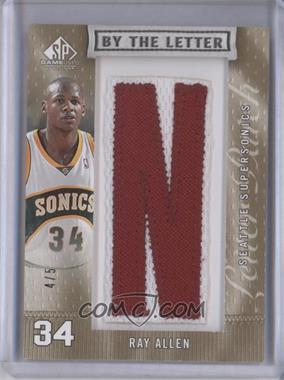 2007-08 SP Game Used - By The Letter Memorabilia #BL-RA - Ray Allen /5